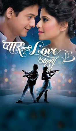 Pyaar Wali Love Story